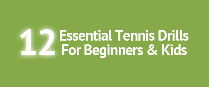 12-essential-tennis-drills-for-beginners-and-kids