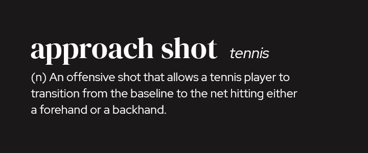 Approach Shot in Tennis