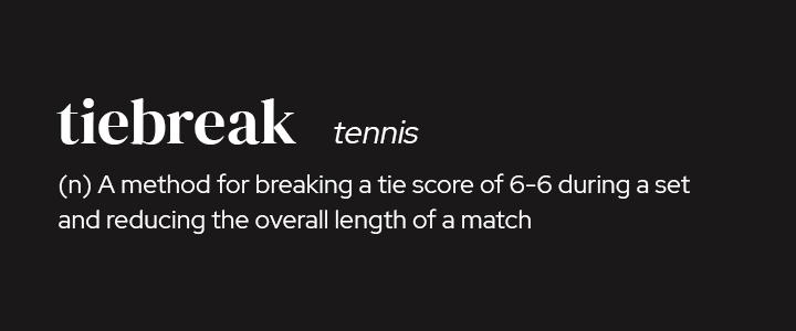 Tiebreak in Tennis