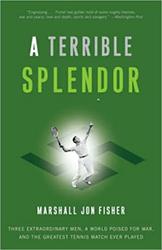 A Terrible Splendor by Marshall John Fisher