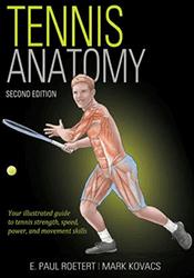 Tennis Anatomy by Paul Roetert