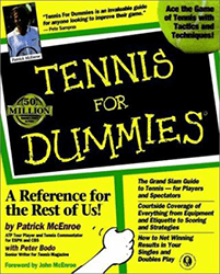Tennis for Dummies by Patrick McEnroe & Peter Bodo