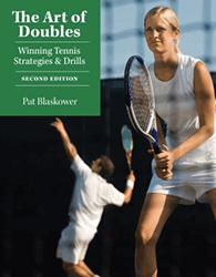 The Art of Doubles Winning Tennis Strategies & Drills by Pat Blaskower
